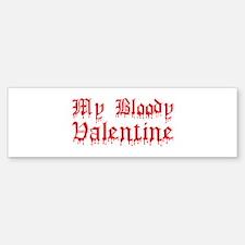 My Bloody Valentine Bumper Bumper Bumper Sticker