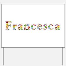 Francesca Bright Flowers Yard Sign