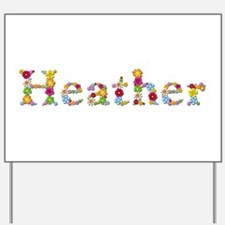 Heather Bright Flowers Yard Sign