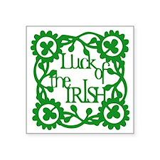 "Irish Luck Square Sticker 3"" x 3"""