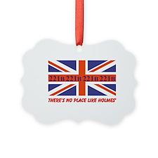 No Place Like Holme... Ornament