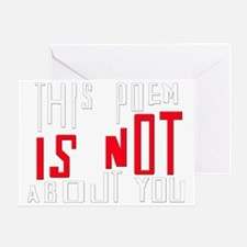 this poem is not about you Greeting Card