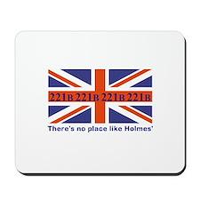 No Place Like Holme... Mousepad