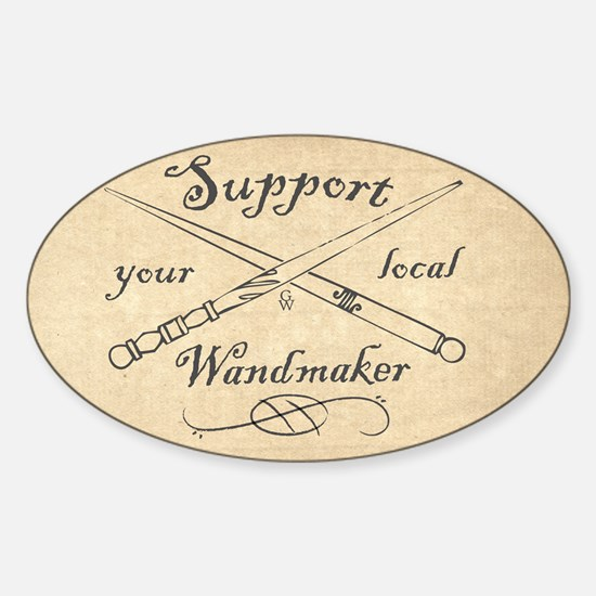 Support your local Wandmaker w bkg Sticker (Oval)