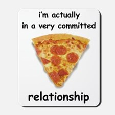 Im actually in a relationship Mousepad