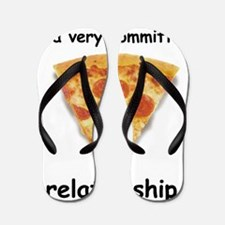 Im actually in a relationship Flip Flops