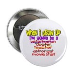 When I Grow Up Button