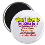 When I Grow Up Magnet