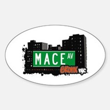 Mace Av, Bronx, NYC Oval Decal