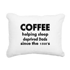 Coffee, helping sleep deprived Dads since the 1500