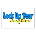 Lock Up Your Daughters Rectangle Sticker