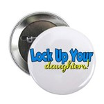 Lock Up Your Daughters Button