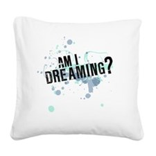 Am I Dreaming? Square Canvas Pillow