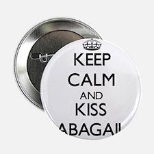 """Keep Calm and kiss Abagail 2.25"""" Button"""