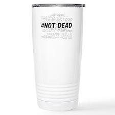 Not Dead Thermos Mug