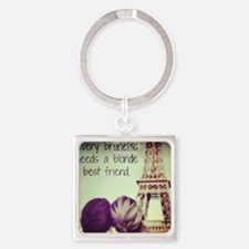 Every brunette needs.... Square Keychain