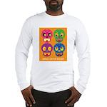 Life is short - Skulls Long Sleeve T-Shirt