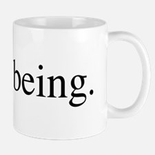 Enjoy Being Mug