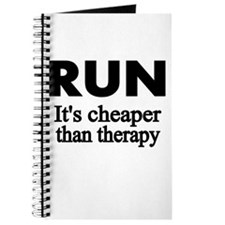 RUN..Its cheaper than therapy Journal