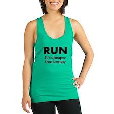 RUN..Its Cheaper Than Therapy Racerback Tank Top