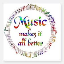 "Music Makes it Better Square Car Magnet 3"" x 3"""