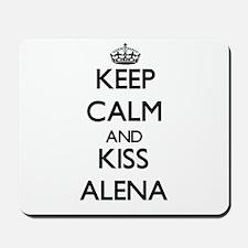 Keep Calm and kiss Alena Mousepad