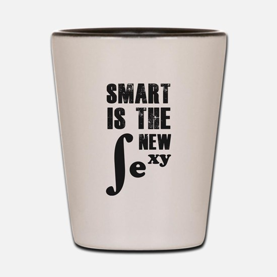 Smart is the new sexy Shot Glass