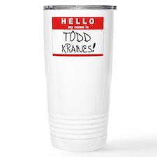 Its me... TODD KRAINES! Travel Mug
