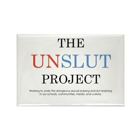The Unslut Project Magnet