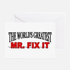 """""""The World's Greatest Mr. Fix It"""" Greeting Cards ("""