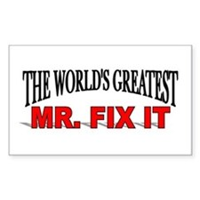 """""""The World's Greatest Mr. Fix It"""" Decal"""