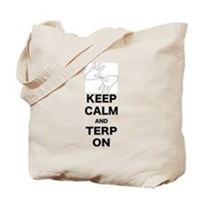 Keep calm and Terp on Tote Bag