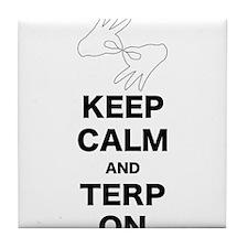 Keep calm and Terp on Tile Coaster