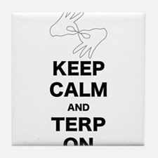 Keep calm and Terp on Tile Coaster