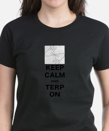 Keep calm and Terp on T-Shirt