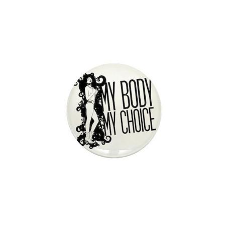 My Body My Choice Mini Button