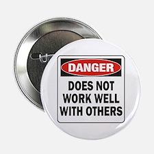 "Work Well 2.25"" Button"