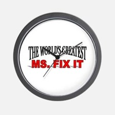 """The World's Greatest Ms. Fix It"" Wall Clock"