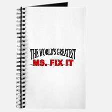 """""""The World's Greatest Ms. Fix It"""" Journal"""