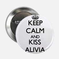 "Keep Calm and kiss Alivia 2.25"" Button"