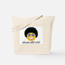 Nappy Headed Ho? Tote Bag
