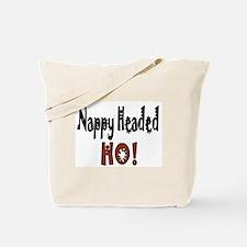 Nappy Headed Ho! Tote Bag