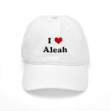 I Love Aleah Baseball Cap