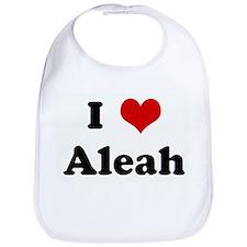 I Love Aleah Bib