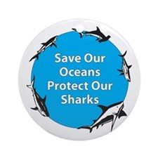Save Our Oceans. Protect Our  Ornament (Round)