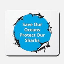 Save Our Oceans. Protect Our  Mousepad