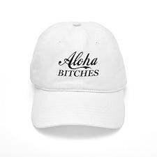 Aloha Bitches Funny Baseball Cap