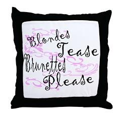 Brunettes Please Throw Pillow