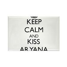 Keep Calm and kiss Aryana Magnets