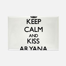 Keep Calm and kiss Aryana Magnets